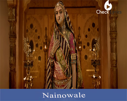 Nainowale Ne Lyrics