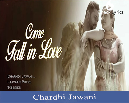 Chardhi Jawani Lyrics