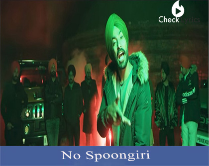 No Spoongiri Lyrics | Gopi Waraich