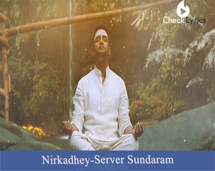 Nirkadhey lyrics