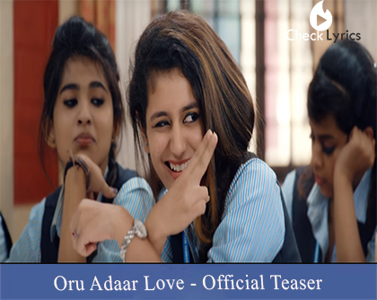 Oru Adaar Love | Official Teaser
