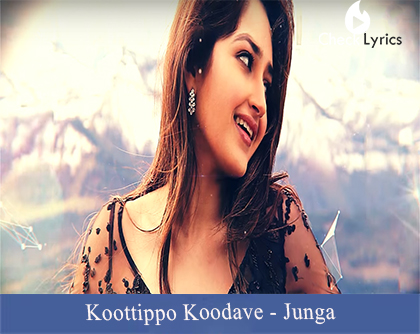 Koottippo Koodave Lyrics