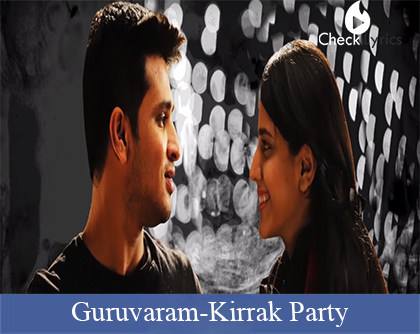 Guruvaram Lyrics-Kirrak Party