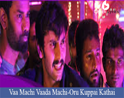 Vaa Machi Vaada Machi lyrics