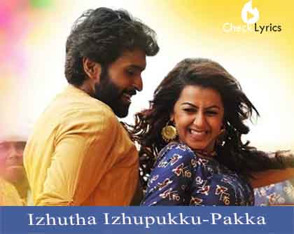 Izhutha Izhupukku Song lyrics-Pakka