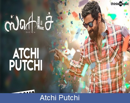 Atchi Putchi Lyrics