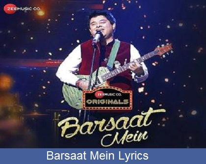 Barsaat Mein Lyrics | Zee Music Originals | Jeet Gannguli | Rashmi Virag | Aditya Dev