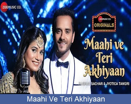 Maahi Ve Teri Akhiyaan Lyrics | Zee Music Originals