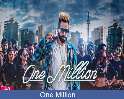 One Million Lyrics | Jazzy B | Singga | Dj Flow