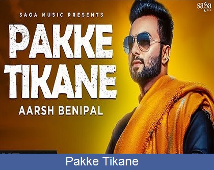 Pakke Tikane Lyrics | Aarsh Benipal | Jassi Lohka | New Punjabi Songs 2018 | Chandigarh Songs