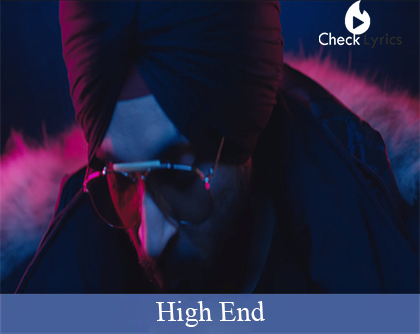 High End Lyrics | Diljit Dosanjh