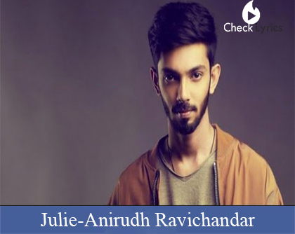 Julie Valentine's day Lyrics | Anirudh Ravichander