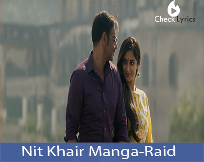 Nit Khair Manga Lyrics