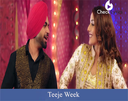 Teeje Week Lyrics | Jordan Sandhu