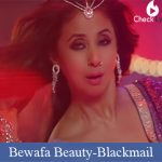 Bewafa Beauty Lyrics-Blackmail
