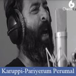Karuppi lyrics-Pariyerum Perumal