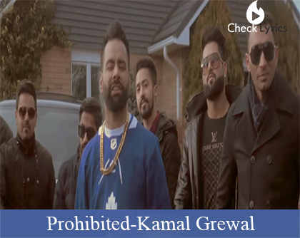 Prohibited Lyrics | Kamal Grewal | Sidhu Moose Wala
