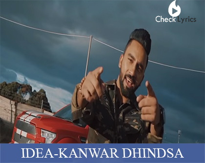 IDEA Lyrics | KANWAR DHINDSA | DEEP JANDU