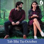 Tab Bhi Tu Lyrics-October
