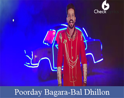 Poorday Bagara Lyrics | Bal Dhillon