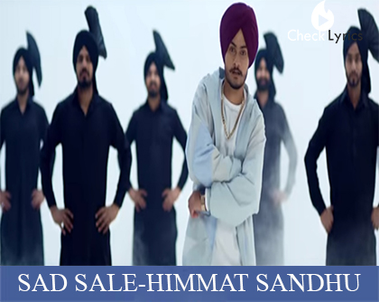 Sad Sale Lyrics | Himmat Sandhu
