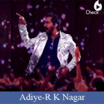 Adiye lyrics-R K Nagar