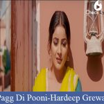 Pagg Di Pooni Lyrics | Hardeep Grewal