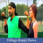 Dillagi Lyrics | Ranjit Bawa