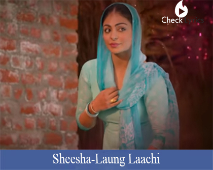 Laung Laachi Title Track Lyrics