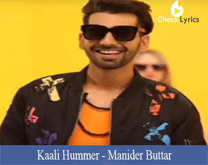 Kaali Hummer Lyrics-Manider Buttar