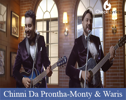 Chinni Da Prontha Lyrics | Monty | Waris