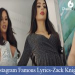 Instagram Famous Lyrics | Zack Knight