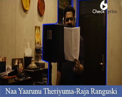 Naa Yaarunu Theriyuma Lyrics