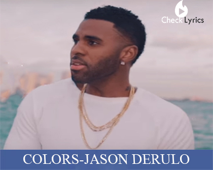 COLORS LYRICS | JASON DERULO | Coca-Cola Anthem for the 2018 FIFA World Cup