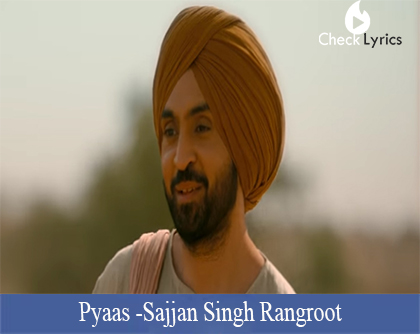 Pyaas Lyrics (Diljit Dosanjh)