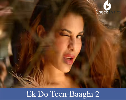 Ek Do Teen Lyrics