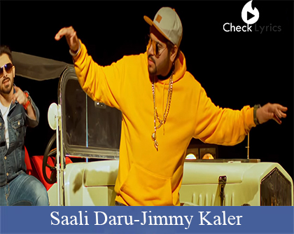 Saali Daru Lyrics | Jimmy Kaler
