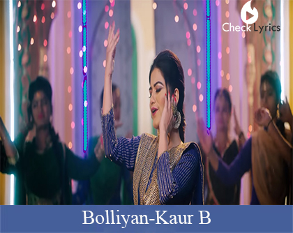 Bolliyan Lyrics | Kaur B