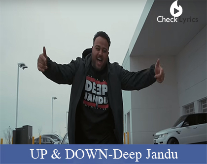 UP & DOWN LYRICS | Deep Jandu | Karan Aujla