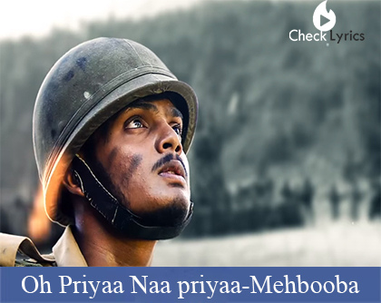 Oh Priyaa Naa priyaa Song Lyrics | Mehbooba
