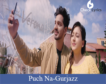 Puch Na Lyrics | Gurjazz