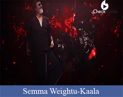Semma Weightu Lyrics | Rajinikanth