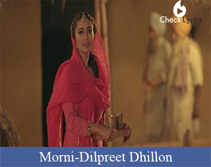 Morni Lyrics | Dilpreet Dhillon