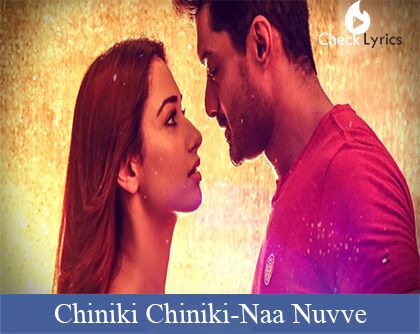 Chiniki Chiniki Lyrics