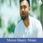 Motor Lyrics | Sharry Mann