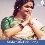 Mahanati Title Song Lyrics