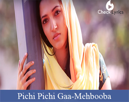 Pichi Pichi Gaa Song Lyrics