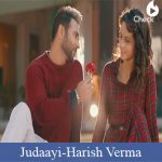 Judaayi Lyrics | Harish Verma