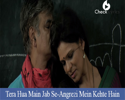 Tera Hua Main Jab Se Lyrics