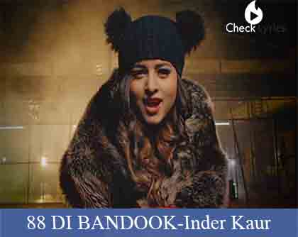 88 DI BANDOOK Lyrics | Inder Kaur